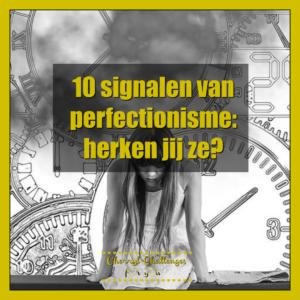 signalen van perfectionisme